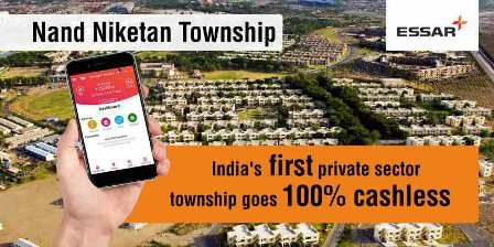 Essar's Nand Niketan Township becomes India's First Private Sector Township to go cashless with The Mobile Wallet (TMW)